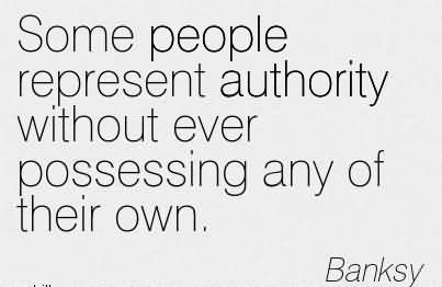 Bansky authority quote