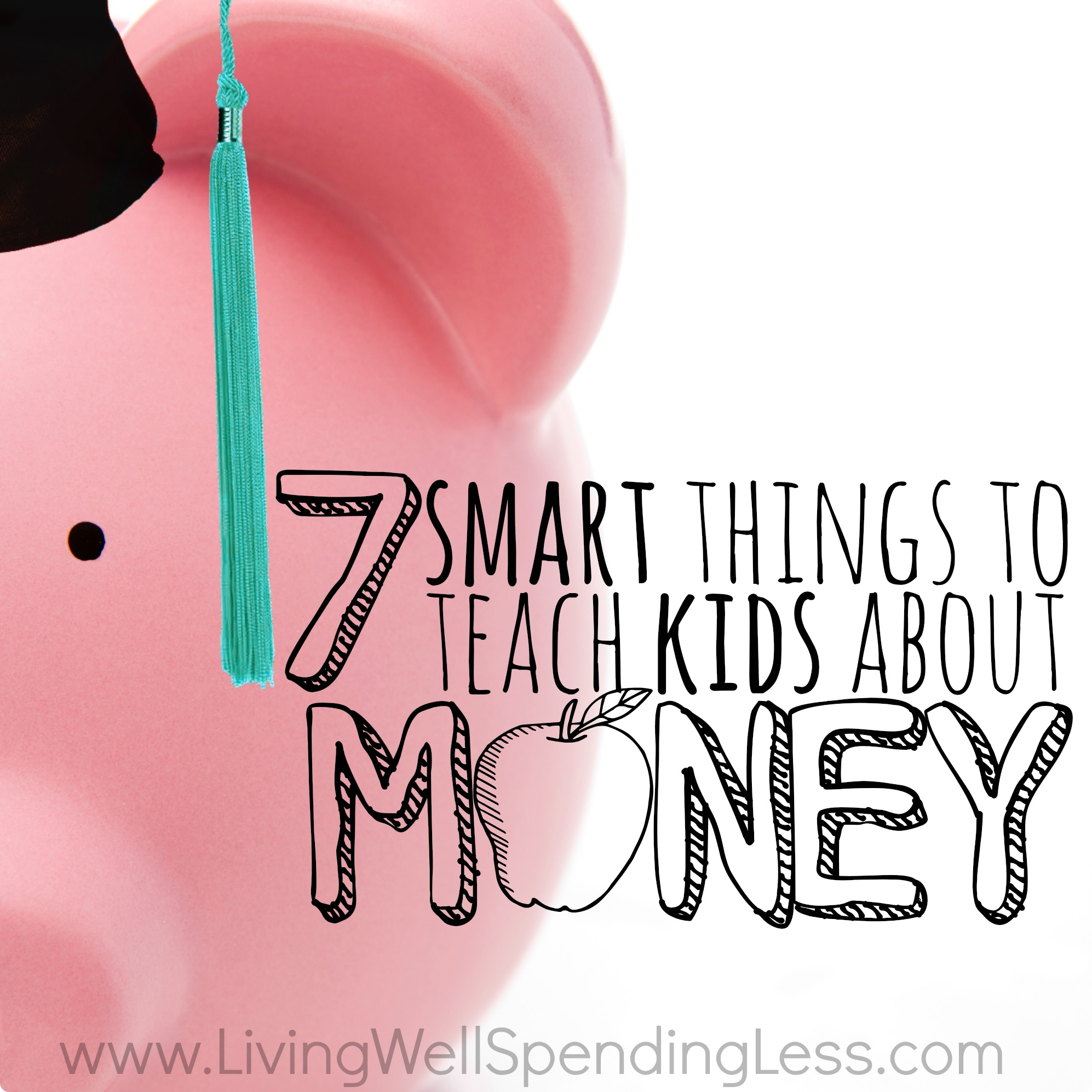 7 Smart Things To Teach Kids About Money