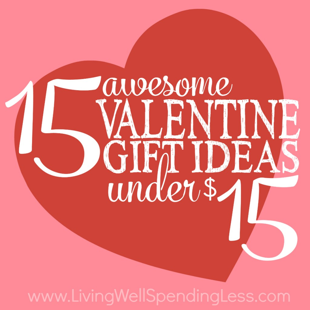 15 Awesome Valentine Gift Ideas Under 15 Living Well