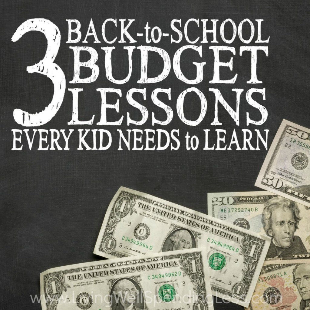 3 Back To School Budget Lessons Every Kid Needs To Learn