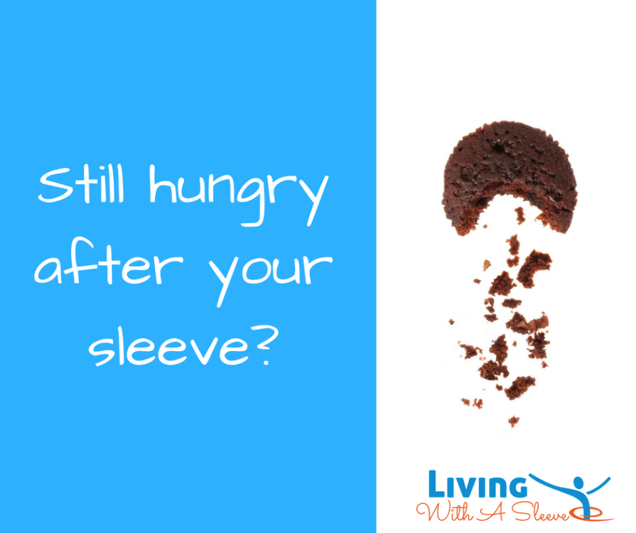 hungry after sleeve?