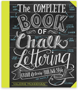 The Complete Book Of Chalk Lettering - Valerie McKeehan