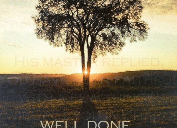 """Well Done!"" – Matthew 25:14-30"