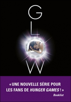 Mission Nouvelle Terre, tome 1 : Glow - Amy Kathleen Ryan