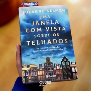 Clube do Livro Livraria Zé – Uma janela com vista sobre os telhados