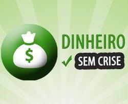 Dinheiro Sem Crise