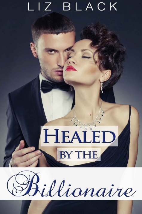 Healed by the Billionaire
