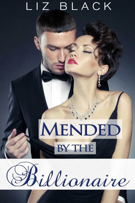 Mended by the Billionaire