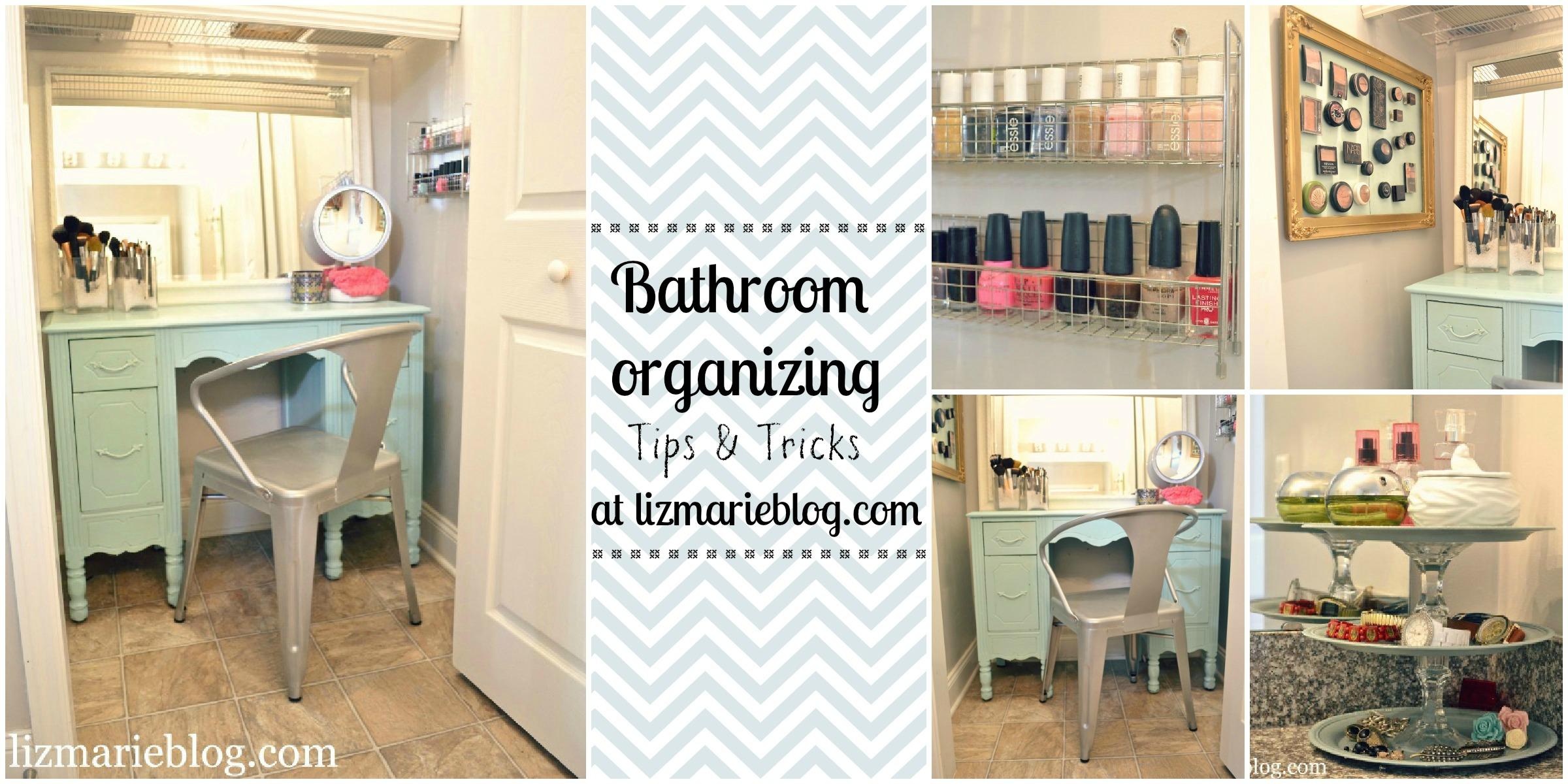Master Bathroom Organizing Ideas - Liz Marie Blog