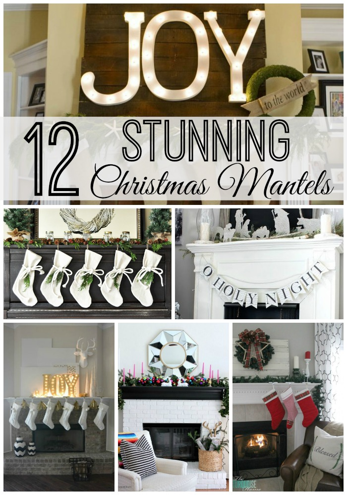 12 Stunning Christmas mantels - lizmarieblog.com