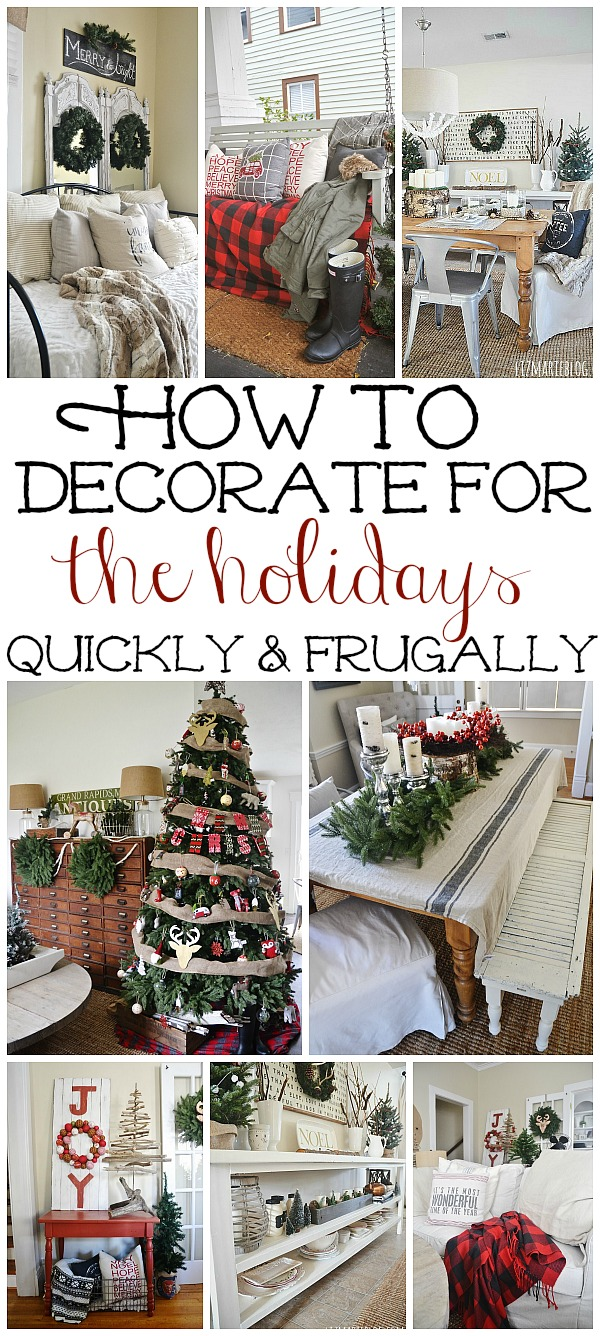 How To Frugally & Quickly Decorate For Christmas - Liz Marie Blog
