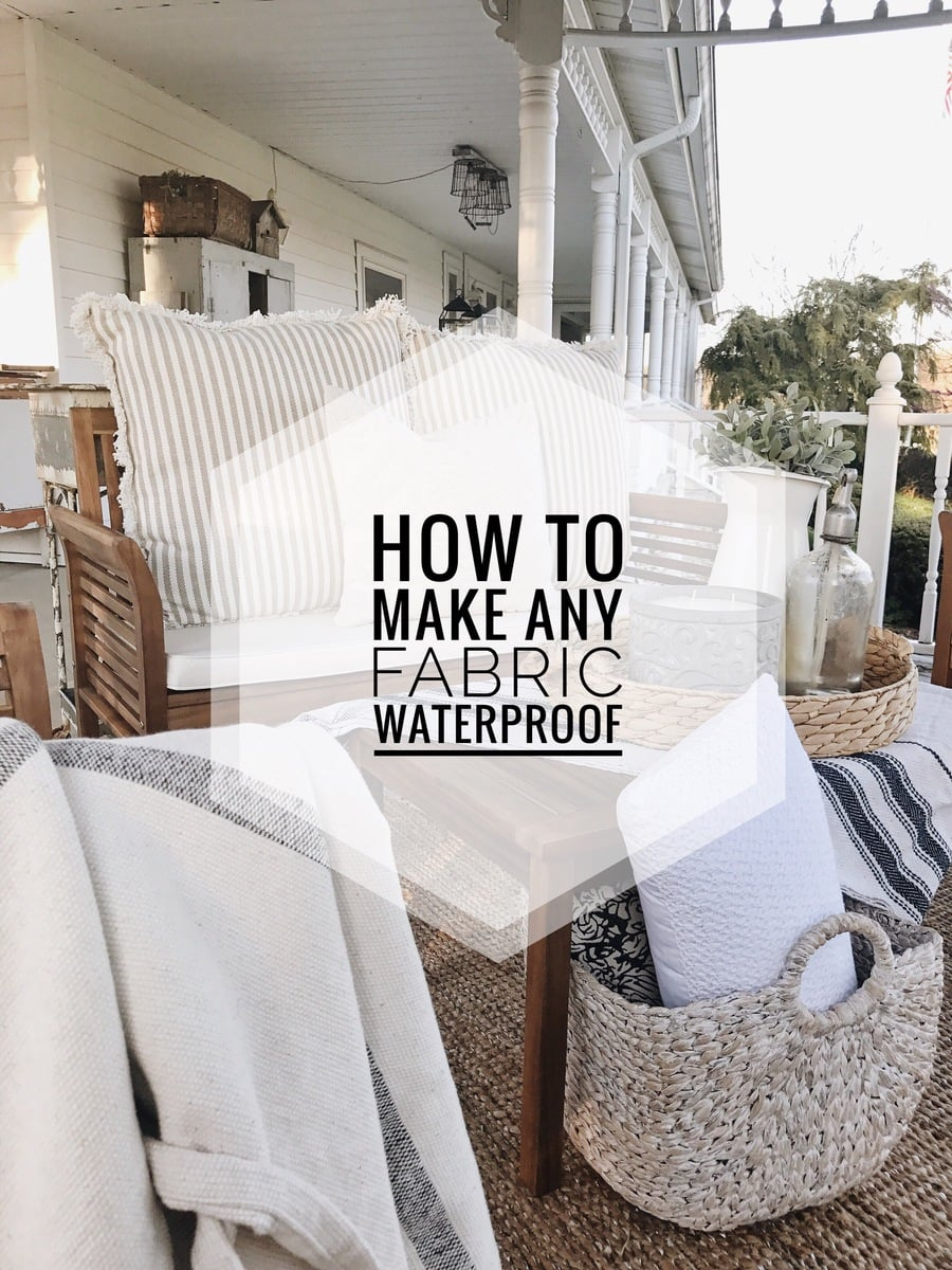 How To Make Any Fabric Outdoor Safe Liz Marie Blog
