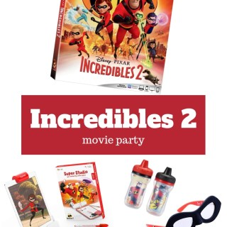 Incredibles 2 Movie Party!