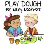 Play Dough for Early Learners