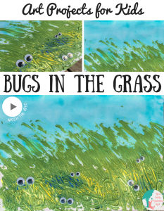 Art Projects for Kids: Bugs in the Grass!