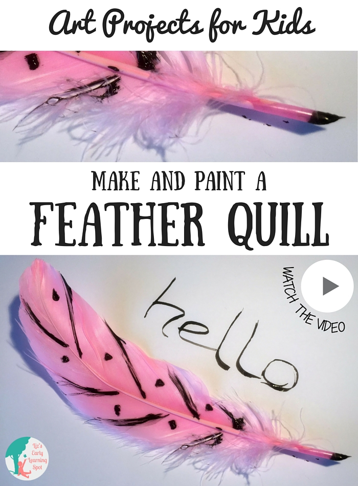 Art Projects for Kids: Make and Paint a Feather Quill