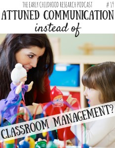 Attuned Communication instead of Classroom Management? #19