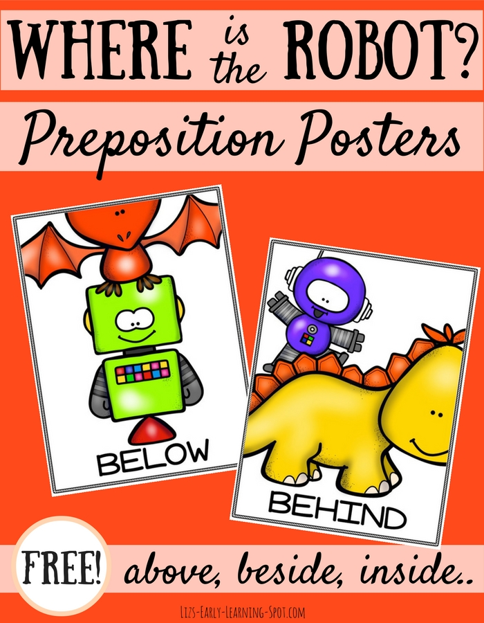 Free Robot Preposition Posters | Liz\'s Early Learning Spot