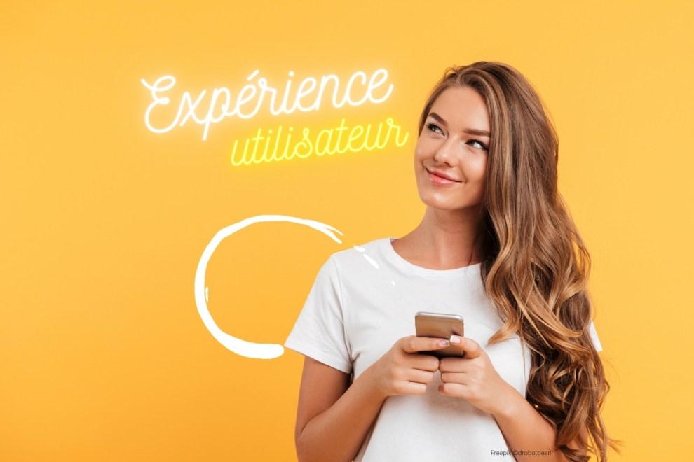 Améliorer l'expérience utilisateur