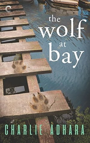 Review: The Wolf at Bay – Charlie Adhara