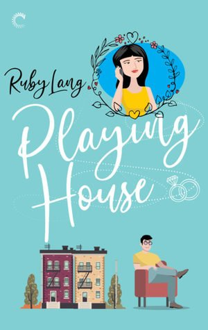 Review: Playing House – Ruby Lang