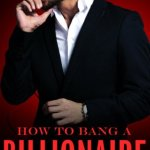 How to Bang a Billionaire