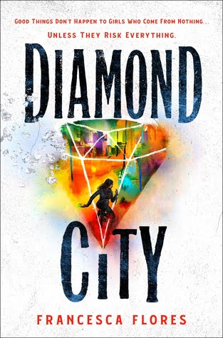 Review: Diamond City – Francesca Flores