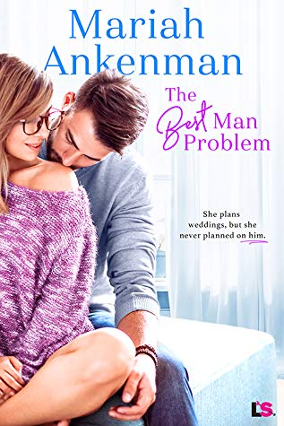 Review: The Best Man Problem – Mariah Ankenman