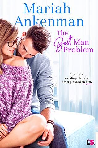 Review: The Best Man Problem – Mariah Ankenman