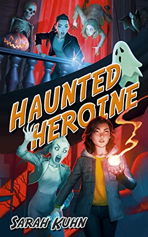 Review: Haunted Heroine – Sarah Kuhn