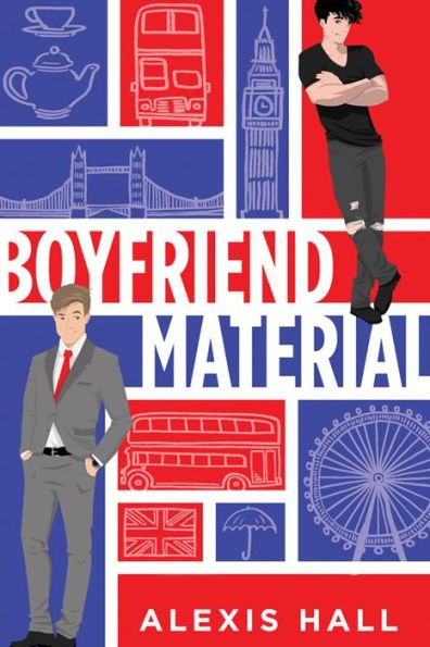Review: Boyfriend Material – Alexis Hall