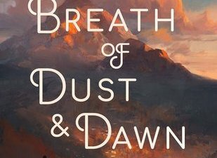 Breath of Dust & Dawn