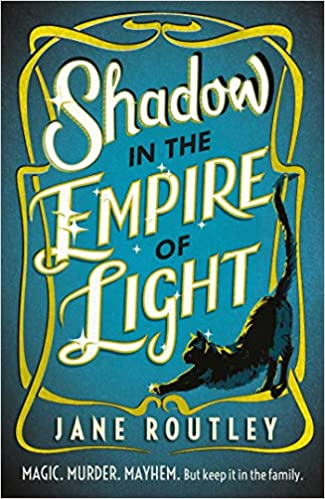 Review: Shadow in the Empire of Light – Jane Routley