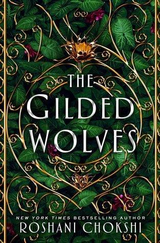 Review: The Gilded Wolves – Roshani Chokshi