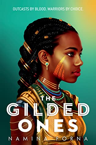 Review: The Gilded Ones – Namina Forna