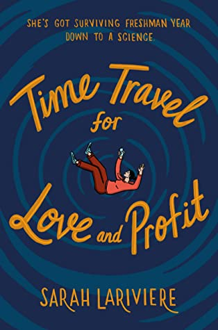 Review: Time Travel for Love and Profit – Sarah Lariviere