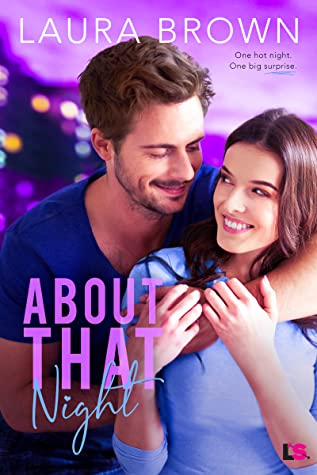 Review: About That Night – Laura Brown