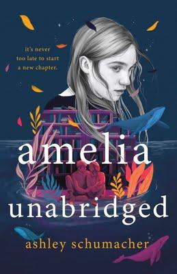 Review: Amelia Unabridged – Ashley Schumacher