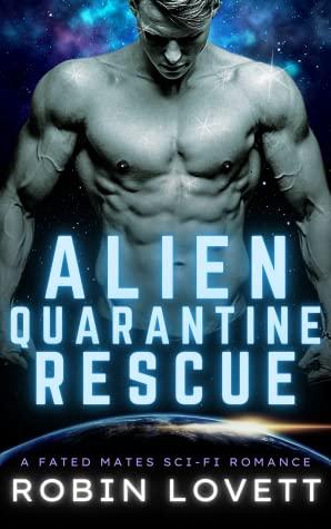 Review: Alien Quarantine Rescue – Robin Lovett