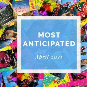 Most Anticipated April