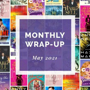 May 2021 Wrap-Up