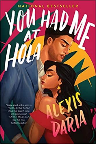Review: You Had Me at Hola – Alexis Daria