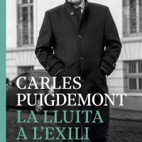 La lluita a l'exili / Carles Puigdemont; Xevi Xirgo
