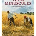 Vides minúscules / Pierre Michon