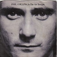 20130218235640!Phil_Collins_InTheAirTonight