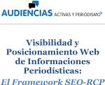 Visibilidad y Posicionamiento Web de Informaciones Periodísticas: El Framework SEO-RCP