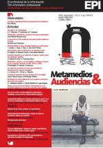 Metamedios y Audiencias: Monográfico de El Profesional de la Información sobre Comunicación y Periodismo Digital