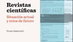 Revistas científicas: situación actual y retos de futuro [Reseña]