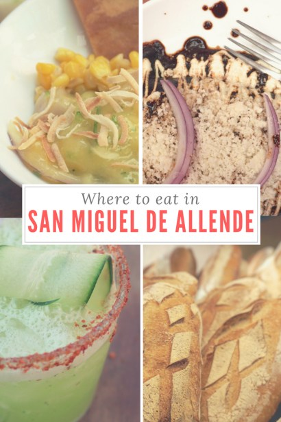 Where to EAT IN San Miguel de Allende