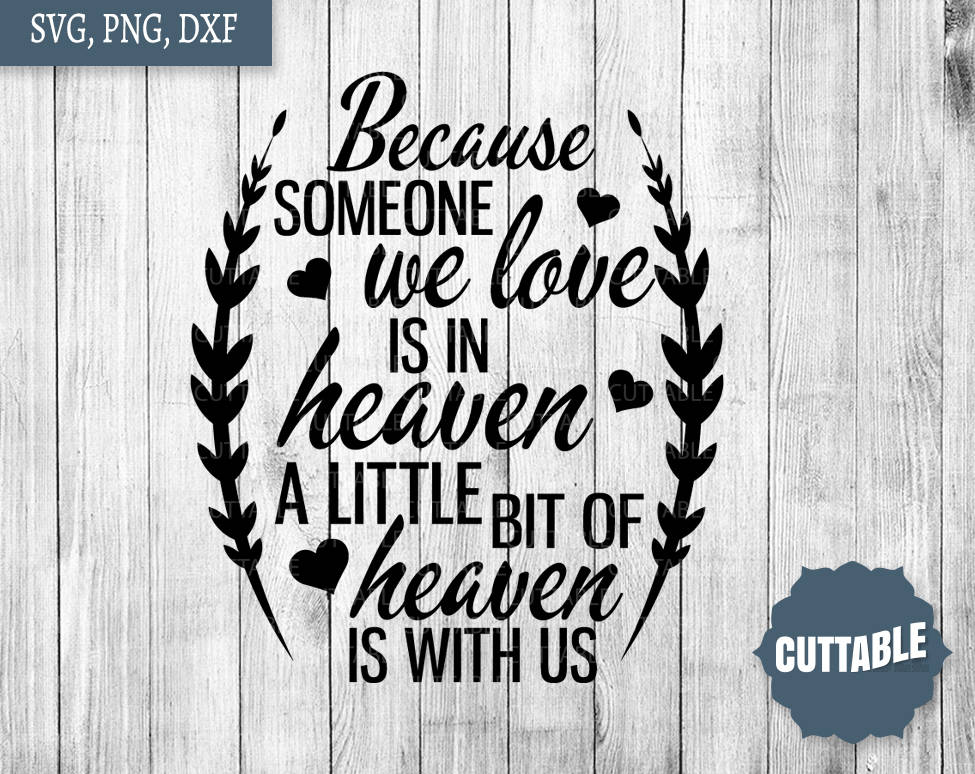 Download Remembrance cut file, family SVG cut file, because someone ...